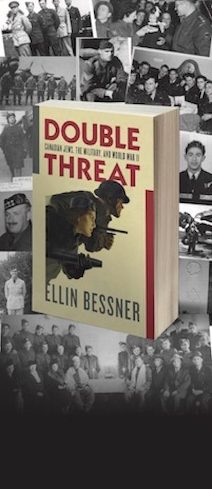 """Canadian Jews, the Military, and World War II: Double Threat"".  My new book about the 17,000 Jewish Canadians who defeated the Nazis"